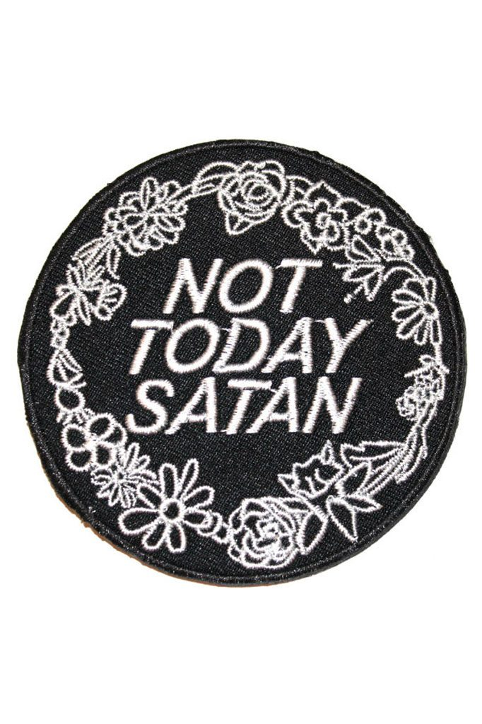 Not Today Satan Backpatch