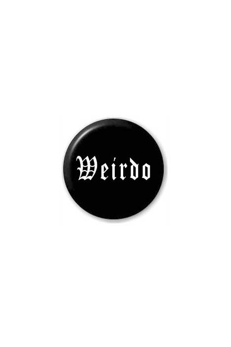 extreme largeness wierdo badge