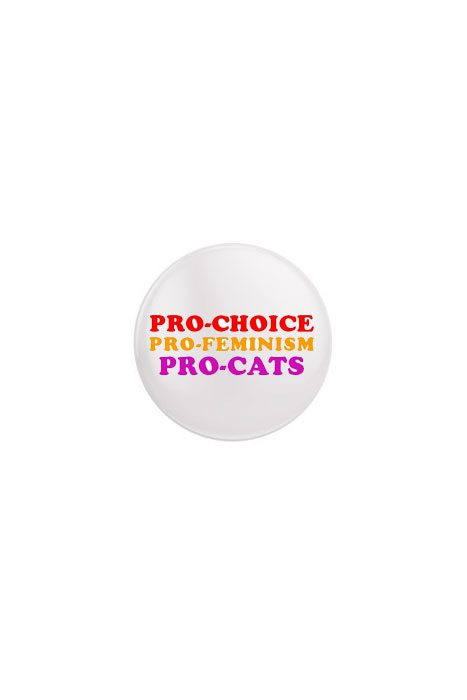 Pro Choice, Feminism, Cats Badge
