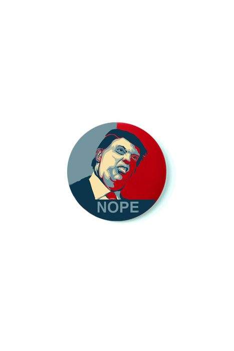 Trump Nope Badge