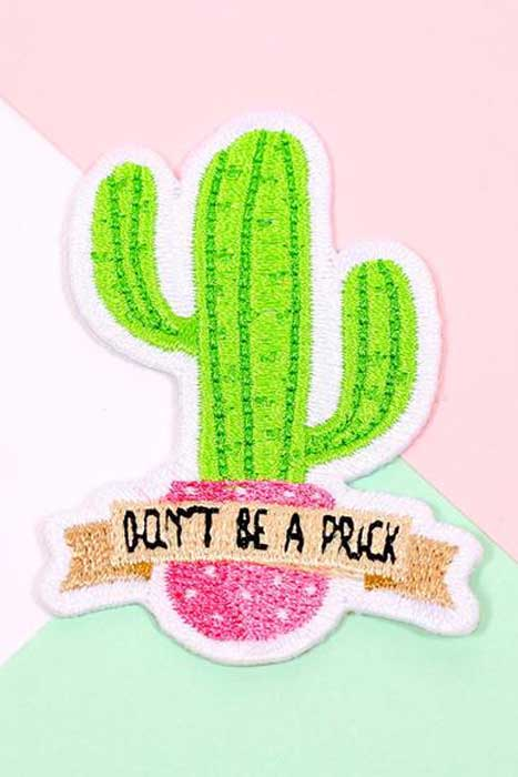 Don't Be a Prick Woven Patch