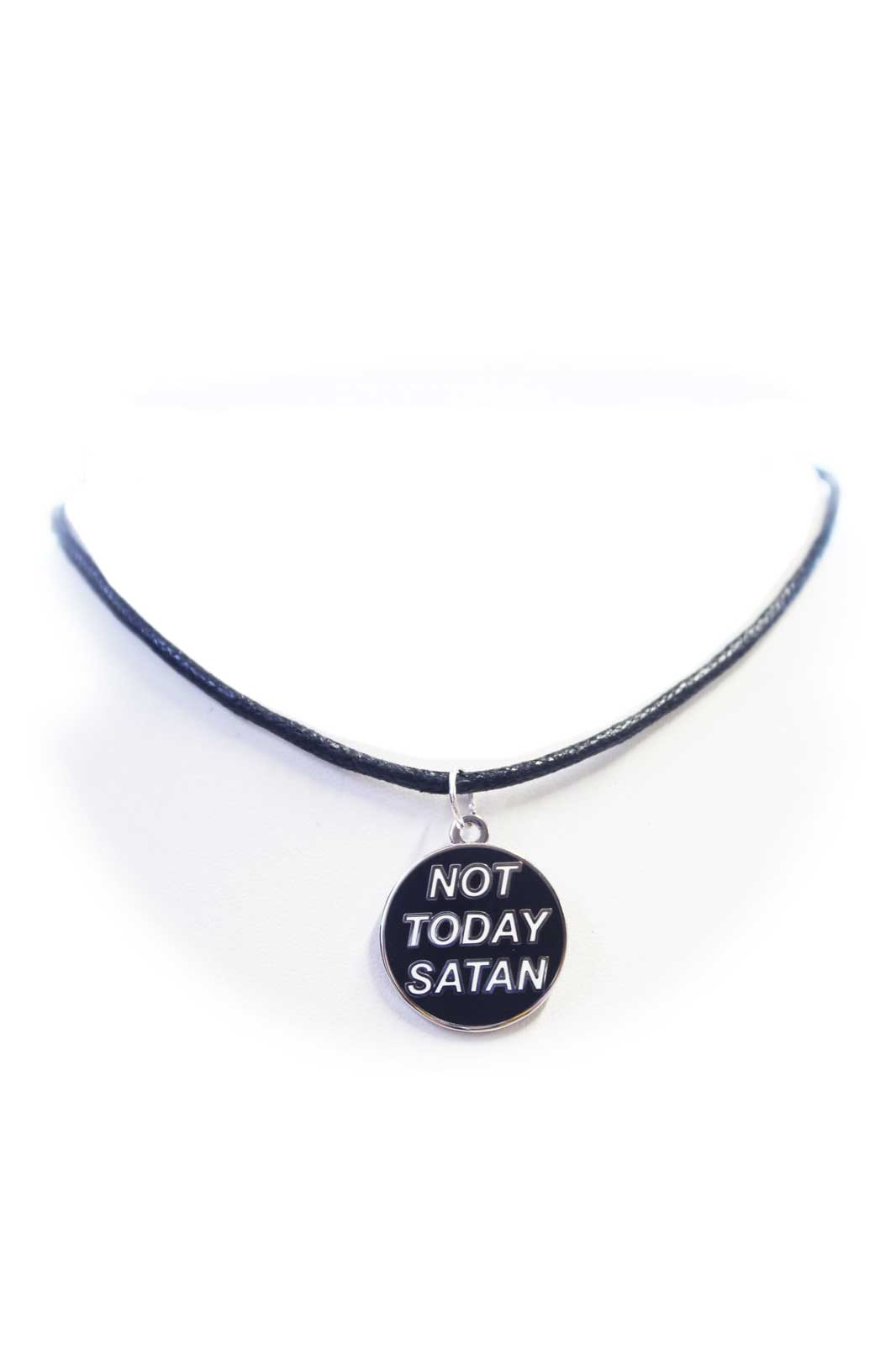 Not Today Satan Cord Choker