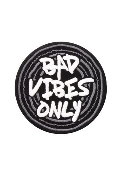 Bad Vibes Only Patch