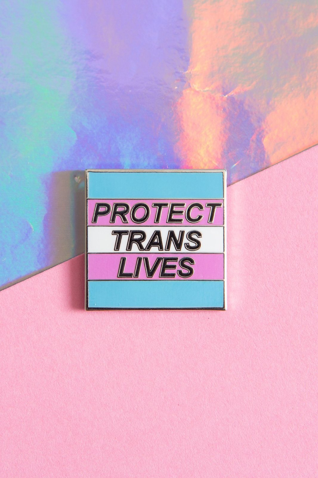 Protect Trans Lives Enamel Pin