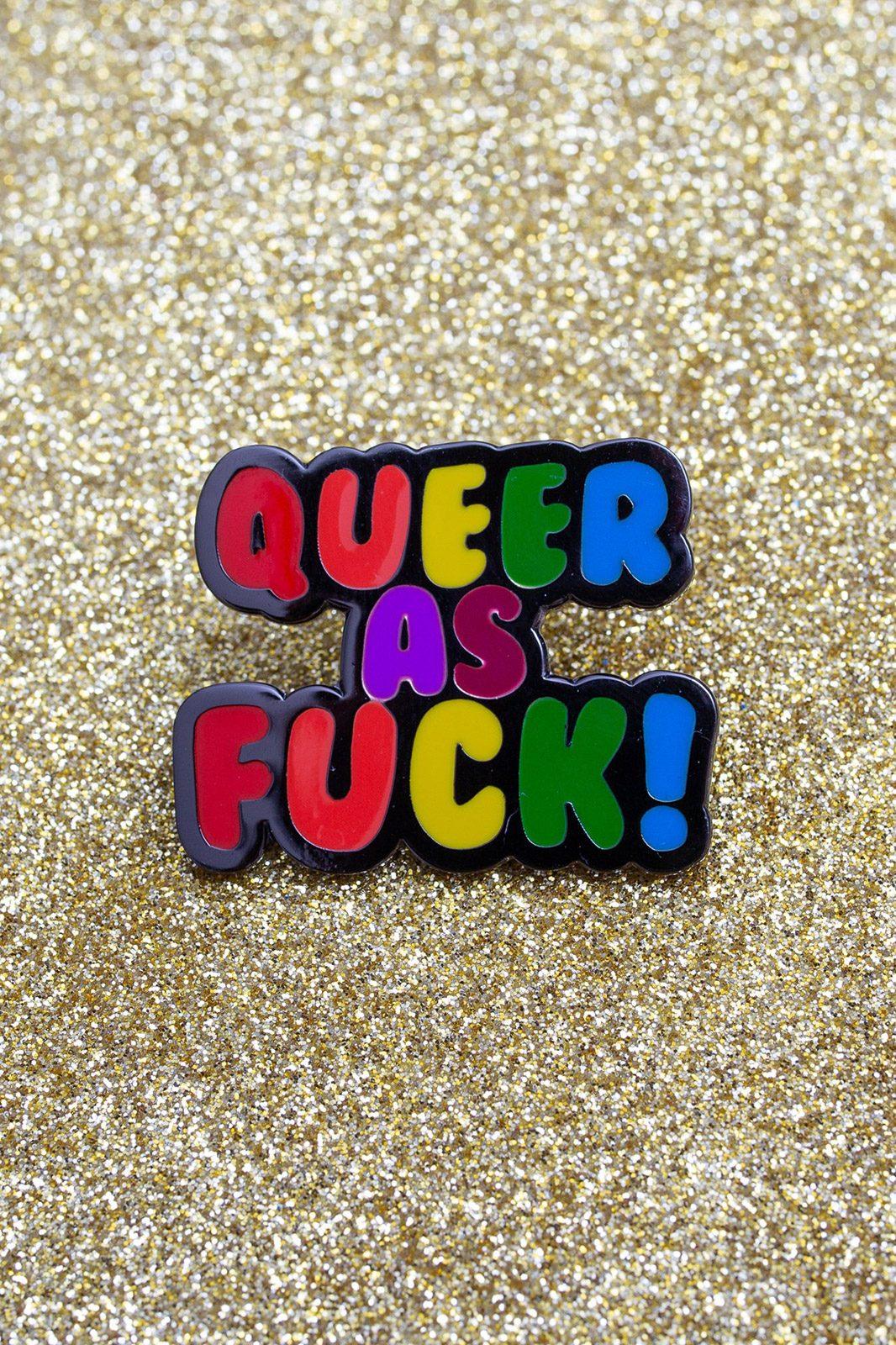 Queer As Fuck Enamel Pin