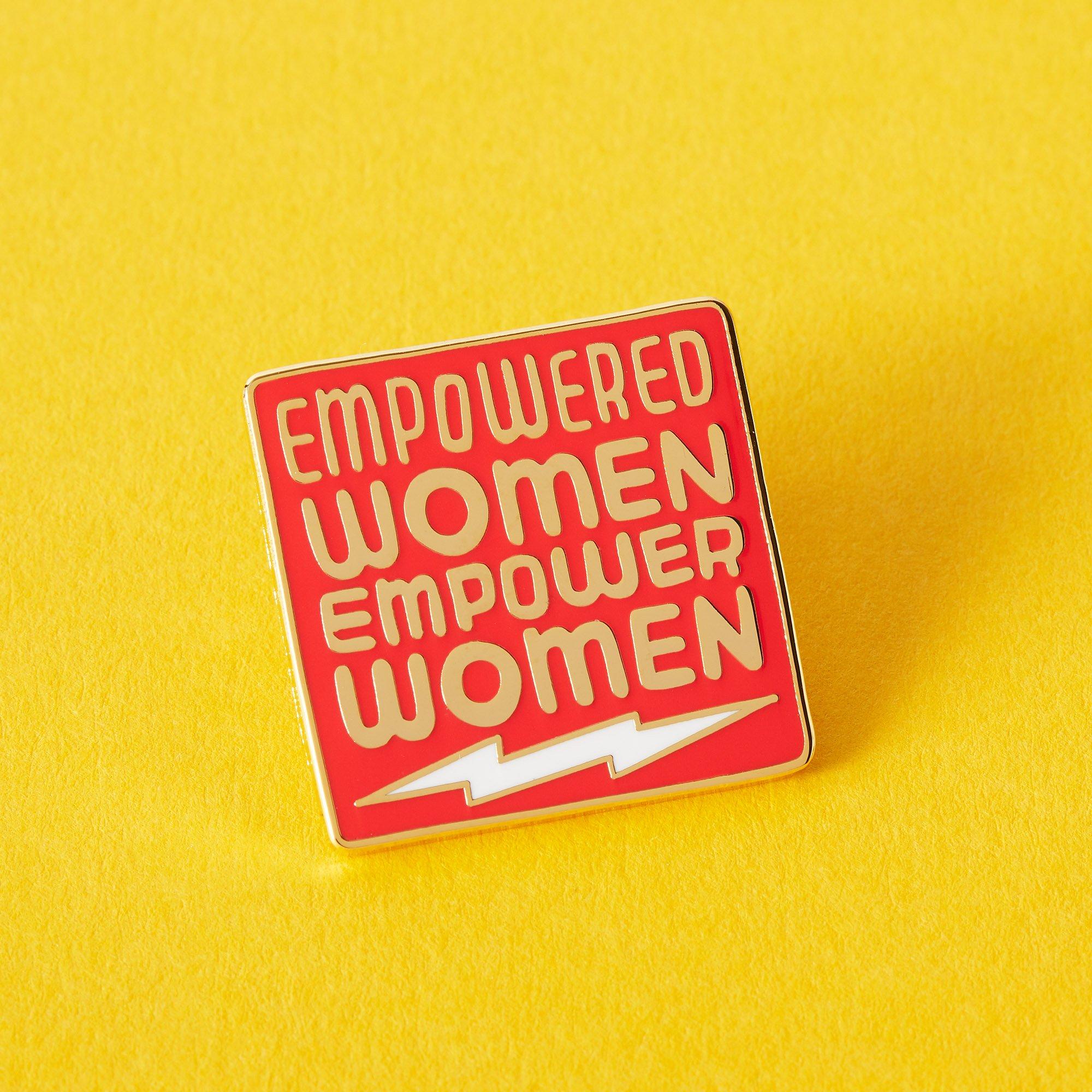 Empowered Women Empower Women Enamel Pin