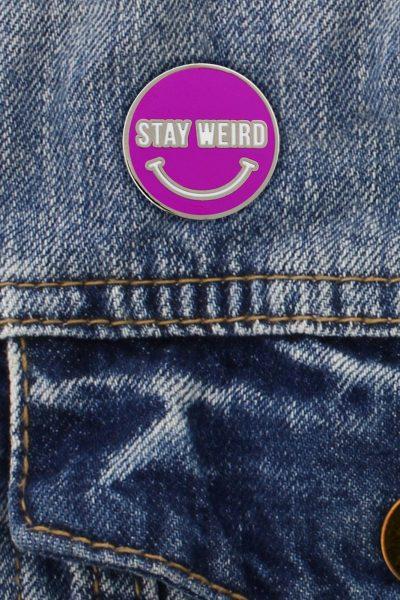Stay Weird Enamel Pin